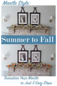 Mantle Style: Summer to Fall
