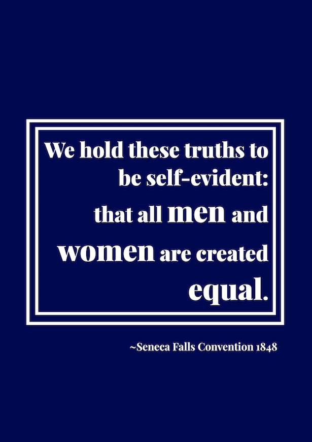 "Resolution from the ""Declaration of Sentiments"" written during the Seneca Falls Convention in 1848. Click on through to penderandpeony.com"
