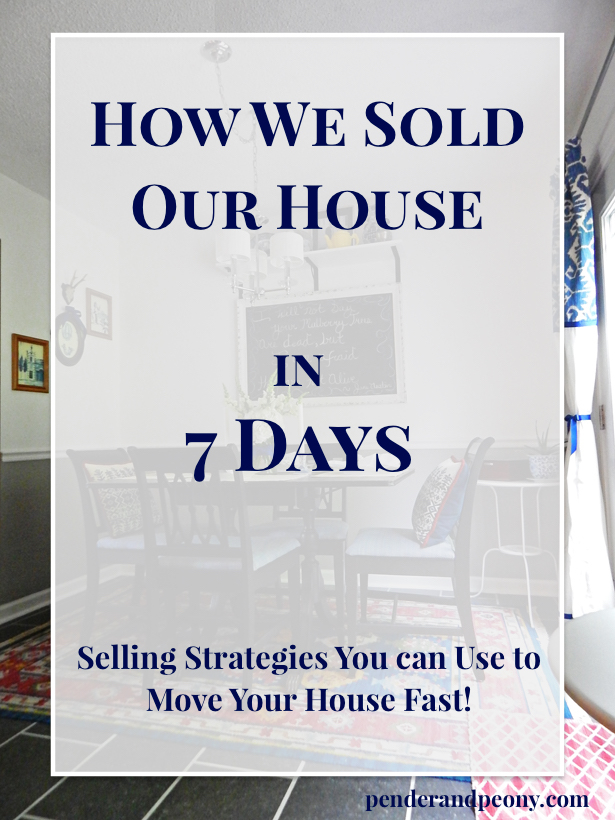 How we sold our house in 7 days: selling strategies you can use. Pluse free checklist for home showings. Read it at penderandpeony.com