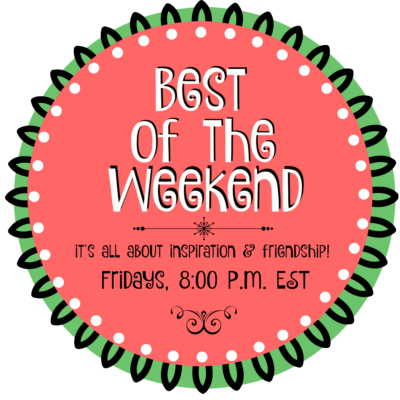 Best of the Weekend Linkup Party