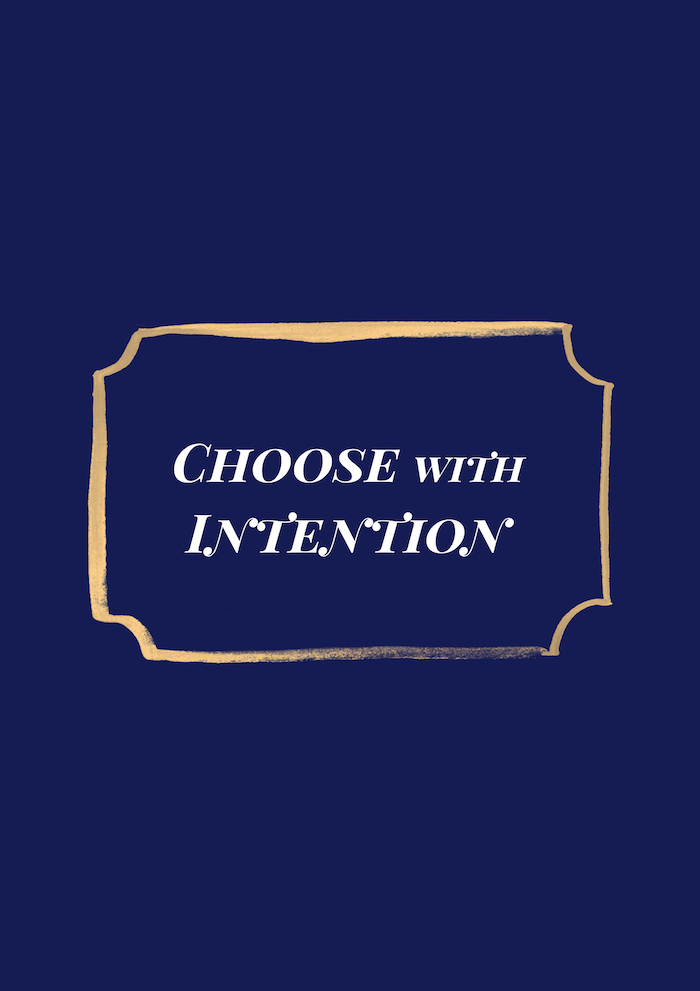 """""""Choose with Intention"""" Gracious Living Quote against navy background."""