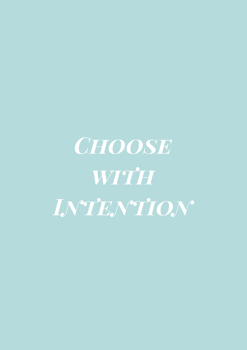 "Gracious Disposition Quote ""Choose with Intention"""