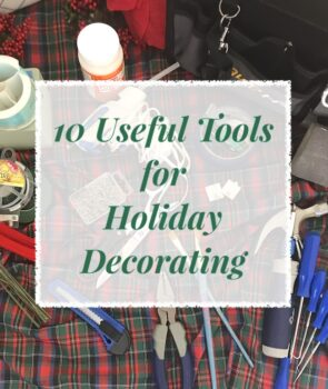 Layout of the 10 most useful tools for holiday decorating