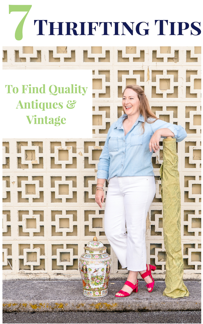 7 thrifting tips from Katherine to find quality antiques & vintage graphic with text