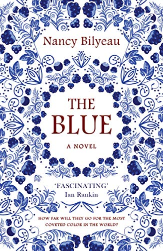 The Blue by Nancy Bilyeau